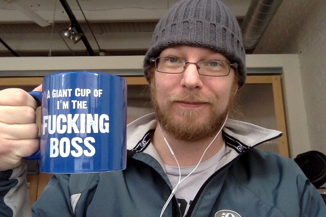 A giant cup of I'm the fucking boss.